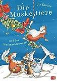 Die Muskeltiere und das Weihnachtswunder: zum Vor- und Selberlesen (Die Muskeltiere-Reihe zum Vorlesen, Band 4) - Ute Krause