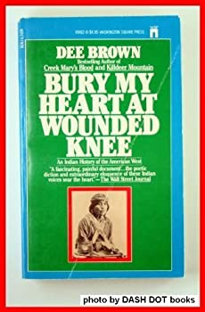 Paperback Bury My Heart at Wounded Knee Book