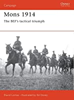 Mons 1914: The BEF's Tactical Triumph (Campaign)