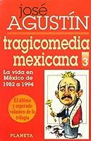 Tragicomedia Mexicana 3 (Spanish Edition) 9684067968 Book Cover