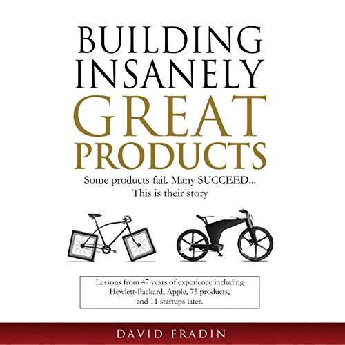 Couverture de Building Insanely Great Products