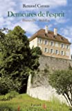 Demeures de l'esprit VIII France IV Sud-Est
