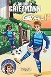 Goal ! Tome 8 La vie en bleu (8)