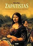 Zapatistas - Les aventures sentimentales de Carmen y Jorge