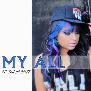 My All (feat. Taj He Spitz)