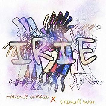 Irie (feat. Stinchy Kush)