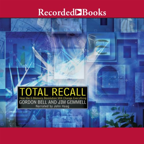 Total Recall Audiobook By Gordon Bell, David James Gemmell cover art