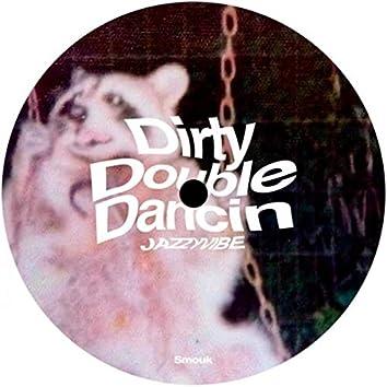 Dirty Double Dancin