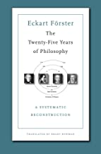 Best the twenty five years of philosophy Reviews