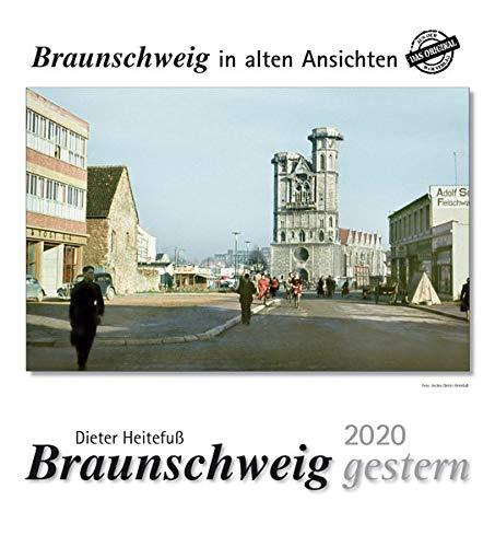 Braunschweig gestern 2020: Braunschweig in alten Ansichten