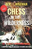 CHESS IN THE WILDERNESS: A clean, gripping thriller, suspense for teens and older children (The de Wolff...