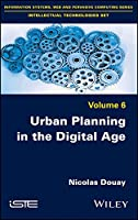 Urban Planning in the Digital Age (Intellectual Technologies)