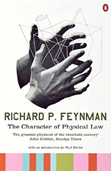 The Character of Physical Law (Penguin Press Science) by [Richard P. Feynman, Paul Davies]