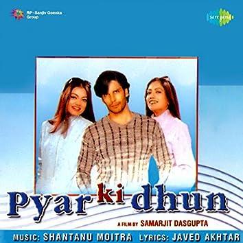 Pyar Ki Dhun (Original Motion Picture Soundtrack)