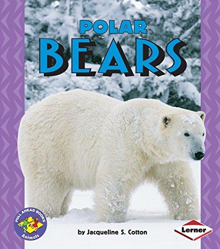 Polar Bears (Pull Ahead Books)