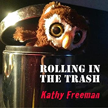 Rolling in the Trash