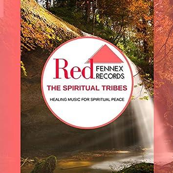 The Spiritual Tribes - Healing Music For Spiritual Peace
