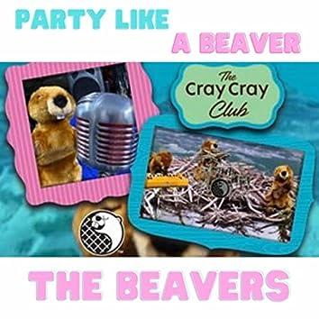 Party Like a Beaver