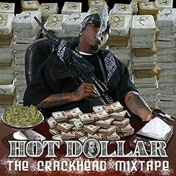 The Crackhead Mixtape