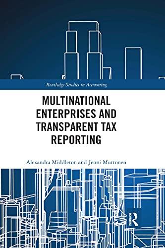 Multinational Enterprises and Transparent Tax Reporting