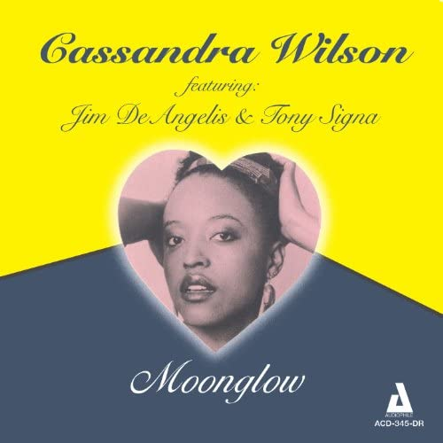 Cassandra Wilson feat. Jim DeAngelis & Tony Signa