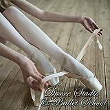 Dance Studio & Ballet School Instrumental Music – Piano Classics and Background Music for Ballet Class, Contemporary Dance & Ballet Barre