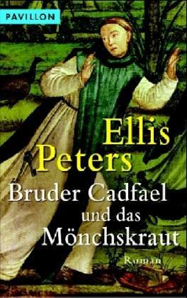 Bruder Cadfael und das Mönchskraut: Ein mittelalterlicher Kriminalroman