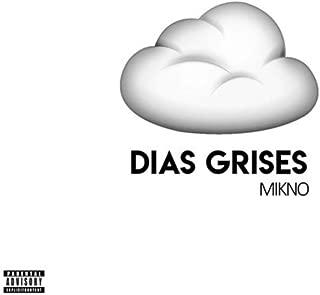 Días grises [Explicit]
