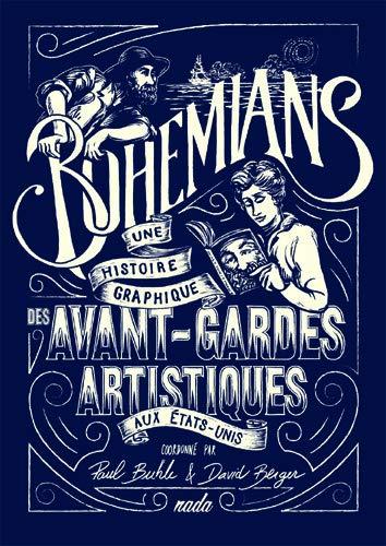 Bohemians. Une histoire graphique des avant-gardes artistiques aux États-Unis