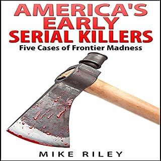 America's Early Serial Killers audiobook cover art