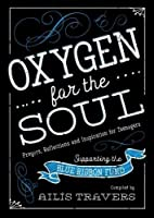 Oxygen for the Soul: Prayers, Reflection and Inspiration for Teenagers