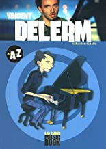 Vincent Delerm de A à Z (Les guides MusicBook)