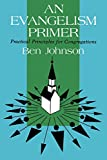 An Evangelism Primer: Practical Principles for Congregations
