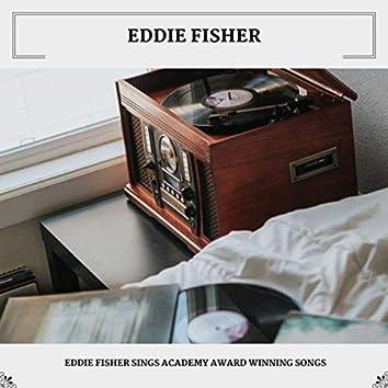 Eddie Fisher Sings Academy Award Winning Songs