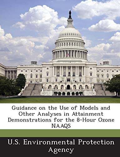Guidance on the Use of Models and Other Analyses in Attainment Demonstrations for the 8-Hour Ozone NAAQS
