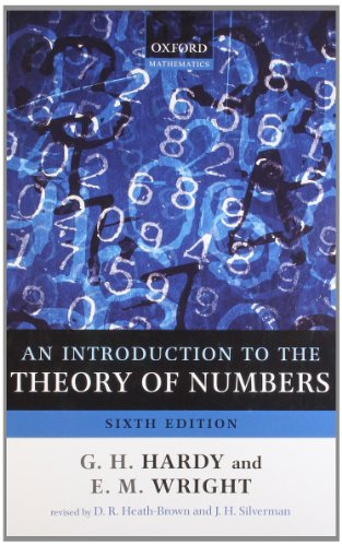 Compare Textbook Prices for An Introduction to the Theory of Numbers 6 Edition ISBN 9780199219865 by Hardy, G. H.,Wright, Edward M.,Wiles, Andrew,Heath-Brown, Roger,Silverman, Joseph