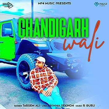 Chandigarh Wali