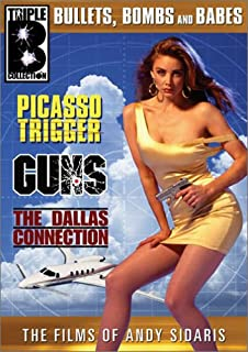 The Films of Andy Sidaris - Volume 2: (Picasso Trigger / Guns / The Dallas Connection)