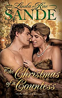 The Christmas of a Countess (The Holidays of the Aristocracy Book 1) by [Linda Rae Sande]