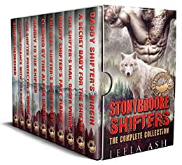 Stonybrooke Shifters: The Complete Collection by [Leela Ash]
