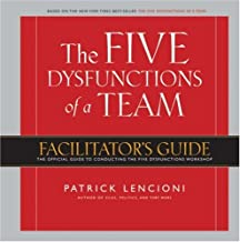 The Five Dysfunctions of a Team, Facilitator's Guide