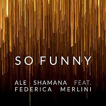 So Funny (feat. Federica Merlini)