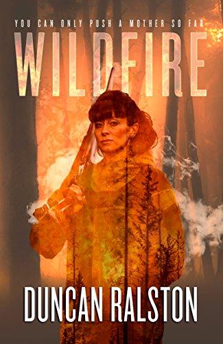 Wildfire: A Psychological Crime Thriller