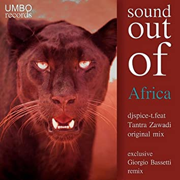 Sound Out of Africa (feat. Tantra Zawadi)