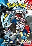 Pokémon Noir 2 et Blanc 2 - Tome 1