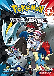 Pokémon Noir 2 et Blanc 2 Edition simple Tome 1