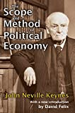 The Scope and Method of Political Economy (English Edition)