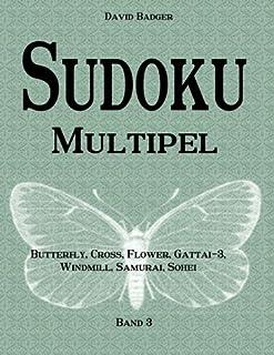 Sudoku Multipel: Butterfly, Cross, Flower, Gattai-3, Windmill, Samurai, Sohei - Band 3