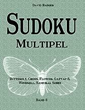 Sudoku Multipel: Butterfly, Cross, Flower, Gattai-3, Windmill, Samurai, Sohei - Band 3 (German Edition)