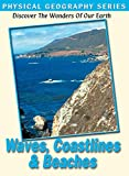 Physical Geography: Waves Coastlines Beaches DVD Import